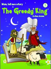 The Greedy King