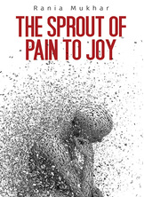 The Sprout of Pain to Joy