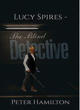 Lucy Spires - The Blind Detective
