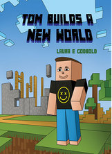 Tom Builds a New World