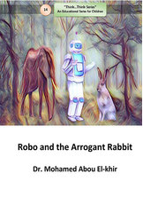 Robo and the Arrogant Rabbit