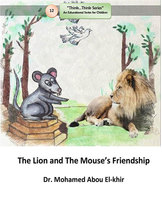 The Lion and The Mouse's Friendship