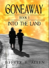Gone Away: Into the Land