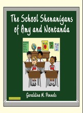 The School Shenanigans of Amy and Nontanda
