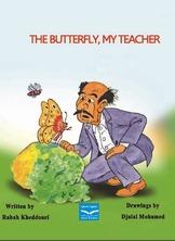 The Butterfly, My Teacher